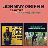 Grab This! + the Kerry Dancers by Johnny Griffin