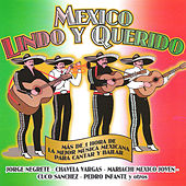 Mexico Lindo y Querido by Various Artists