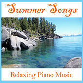 Summer Songs Relaxing Piano Music by Pianissimo Brothers