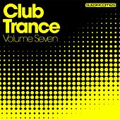 Club Trance Volume Seven - EP by Various Artists