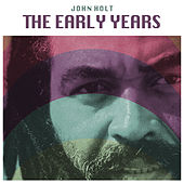 The Early Years by John Holt