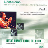 Best of Shahenshah-e-Qawwal, Pt. 11, Vol. 133 by Nusrat Fateh Ali Khan