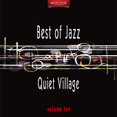 Meritage Best of Jazz: Quiet Village, Vol. 10 by Various Artists