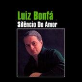 Silêncio do Amor by Luiz Bonfá