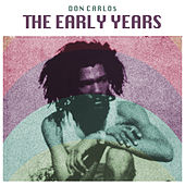 The Early Years by Don Carlos