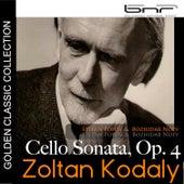 Zoltan Kodaly: Cello Sonata, Op. 4 by Bozhidar Noev