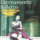 Eternamente Boleros by Various Artists