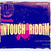 Intouch Riddim (Deluxe) by Various Artists