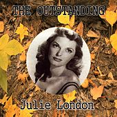 The Outstanding Julie London by Julie London