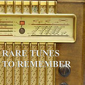 Rare Tunes to Remember by Various Artists