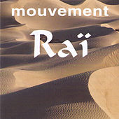 Mouvement Raï by Various Artists