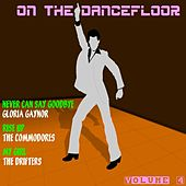 On the Dancefloor, Vol. 4 by Various Artists