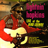 Live at the Bird Lounge by Lightnin' Hopkins