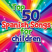 Top 50 Spanish Songs For Children by The Kiboomers