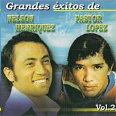 Grandes Exitos, Vol. 2 by Pastor Lopez