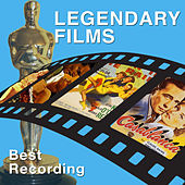 Legendary Films Best Recordings by Various Artists