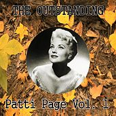 The Outstanding Patti Page Vol. 1 by Patti Page
