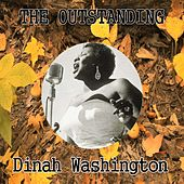 The Outstanding Dinah Washington by Dinah Washington