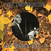 The Outstanding Art Tatum, Vol. 6 by Art Tatum