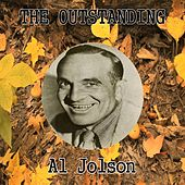 The Outstanding Al Jolson by Al Jolson