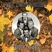 The Outstanding Four Lads by The Four Lads