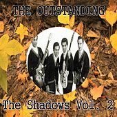 The Outstanding the Shadows Vol. 2 by The Shadows