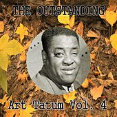 The Outstanding Art Tatum Vol. 4 by Art Tatum