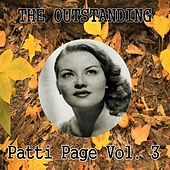 The Outstanding Patti Page Vol. 3 by Patti Page