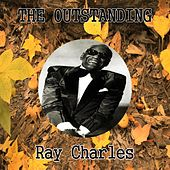 The Outstanding Ray Charles by Ray Charles