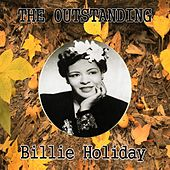 The Outstanding Billie Holiday by Billie Holiday