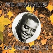 The Outstanding Art Tatum Vol. 5 by Art Tatum