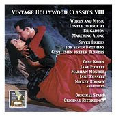 Vintage Hollywood Classics, Vol. 8: Original Stars & Original Soundtracks. Seven Brides for Seven Brothers, Words and Music, Lovely to Look at, Gentlemen Prefer Blondes, Kismet, Marching Along & Others by Various Artists