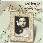 Mis Recuerdos by Lolita