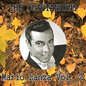 The Outstanding Mario Lanza Vol. 2 by Mario Lanza