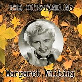 The Outstanding Margaret Whiting by Margaret Whiting