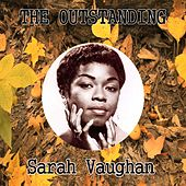 The Outstanding Sarah Vaughan by Sarah Vaughan