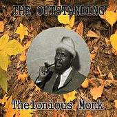 The Outstanding Thelonious Monk by Thelonious Monk