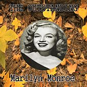 The Outstanding Marilyn Monroe by Marilyn Monroe