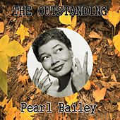 The Outstanding Pearl Bailey by Pearl Bailey