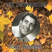 The Outstanding Tony Bennett by Tony Bennett