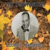 The Outstanding Lionel Hampton by Lionel Hampton