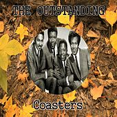The Outstanding Coasters by The Coasters