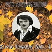 The Outstanding Elvis Presley, Vol. 2 by Elvis Presley