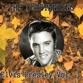 The Outstanding Elvis Presley, Vol. 1 by Elvis Presley
