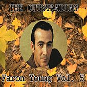 The Outstanding Faron Young, Vol. 5 by Faron Young