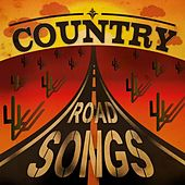 Country Road Songs by Various Artists