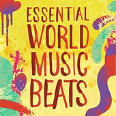 Essential World Music Beats by Various Artists