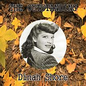 The Outstanding Dinah Shore by Dinah Shore