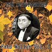 The Outstanding Fats Waller, Vol. 1 by Fats Waller