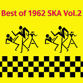 Best of 1962 Ska Vol.2 by Various Artists